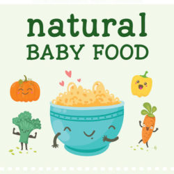 Natural Baby Food Book Review