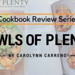 Cookbook Review Bowls Of Plenty