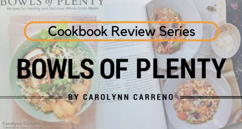 Building a nutritious bowl is what this book is all about! Read why I love this new cookbook by Carolynn Carreno!